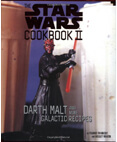The Star Wars Cookbook II -Darth Malt and More Galactic Recipes